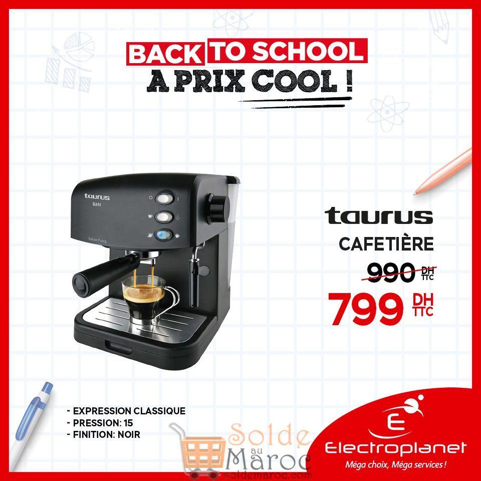 Promo Electroplanet Cafetière Taurus 799Dhs au lieu de 990Dhs
