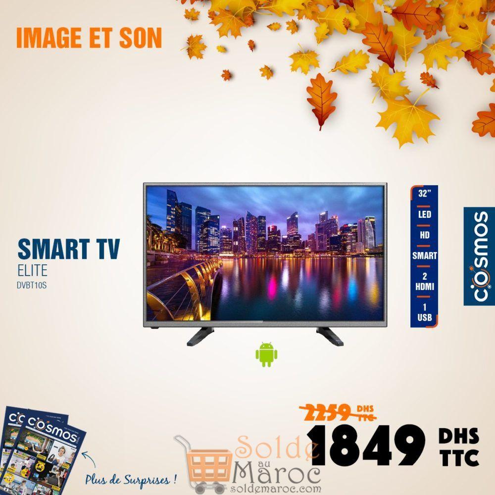 Promo Cosmos Electro Smart TV 32° ELITE 1849Dhs au lieu de 2259Dhs