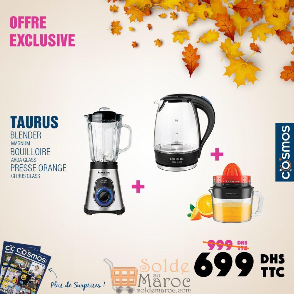 Promo Cosmos Electro Pack Taurus Blender + Bouilloire + Presse Agrume 699Dhs au lieu de 999Dhs