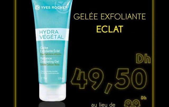 Black Friday Yves Rocher Maroc Gelée Exfoliante ECLAT 49.50Dhs au lieu de 99Dhs