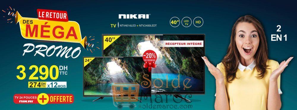 Méga Promo Electro Bousfiha 2 Tv 40° + 24° NIKAI 3290Dhs