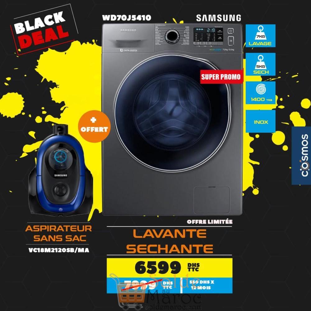 Black Deal Cosmos Electro Lavante séchante + Aspirateur SAMSUNG 6599Dhs au lieu de 7999Dhs