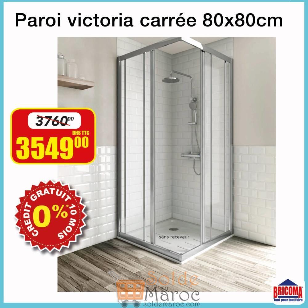 Soldes Bricoma Paroi carrée VICTORIA 3549Dhs au lieu de 3760Dhs