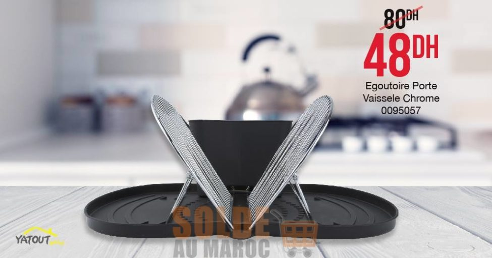 Soldes Yatout Home Egoutoire porte vaisselle chrome 48Dhs au lieu de 80Dhs