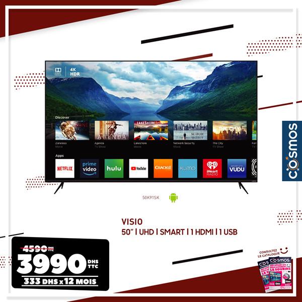Soldes Cosmos Electro Smart TV 50° 4K VISIO 3990Dhs au lieu de 4590Dhs