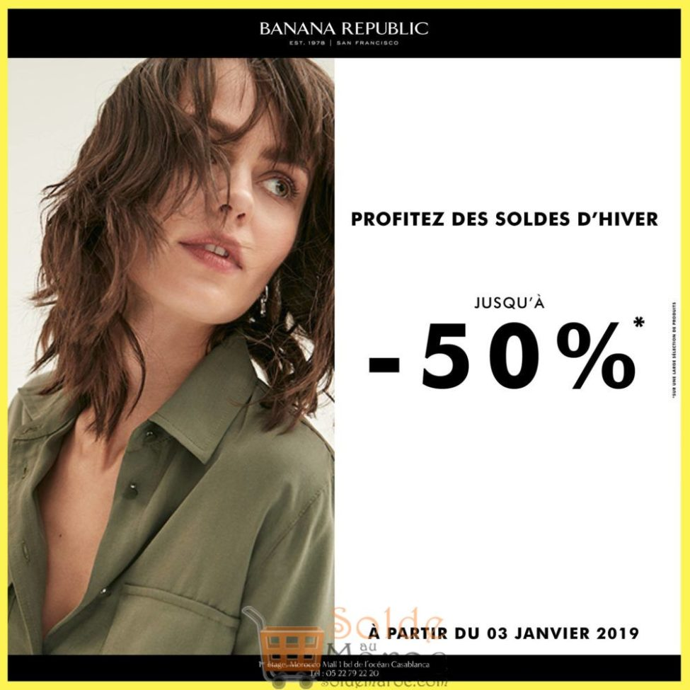 Soldes d'hiver 2019 chez Banana Republic Maroc jusqu'à -50%