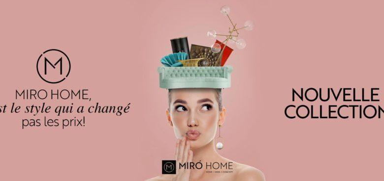 Nouvelle collection à découvrir chez Miro Home