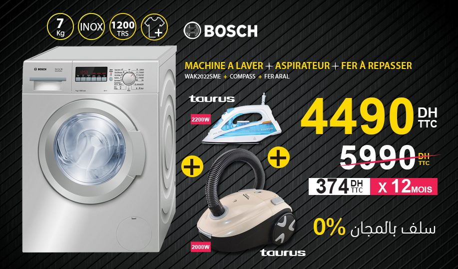 Promo Electro Bousfiha Pack Bosch Taurus 4490Dhs au lieu de 5990Dhs
