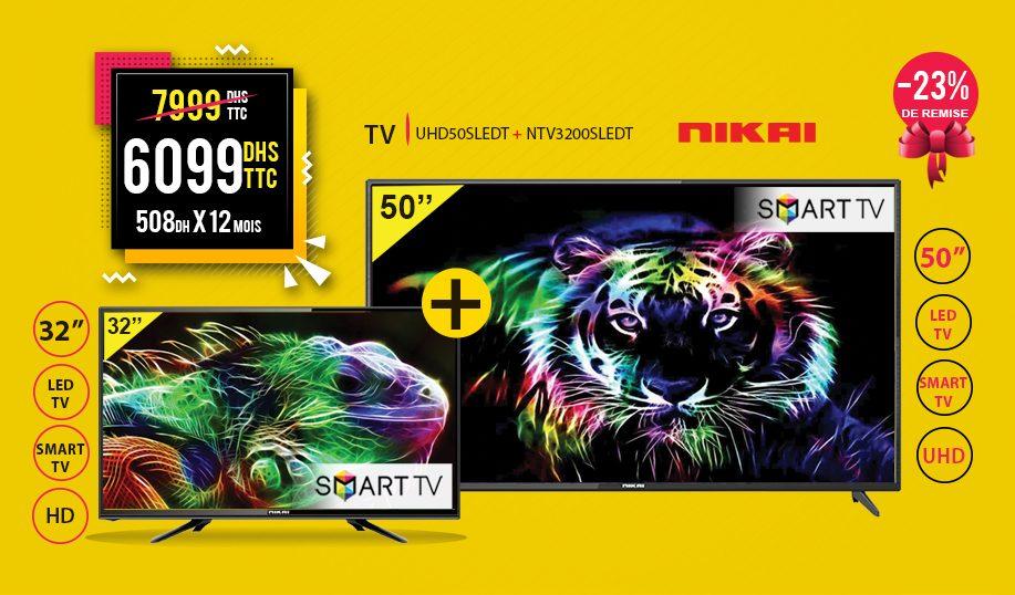 """Promo Electro Bousfiha Pack Smart TV 32"""" et 50"""" NIKAI 6099Dhs au lieu de 7999Dhs"""