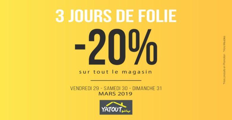 Photo of Promo Yatout Home une réduction de trois jours du 29 au 31 Mars 2019