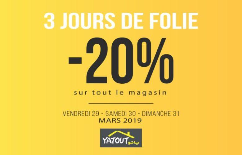 Promo Yatout Home une réduction de trois jours du 29 au 31 Mars 2019