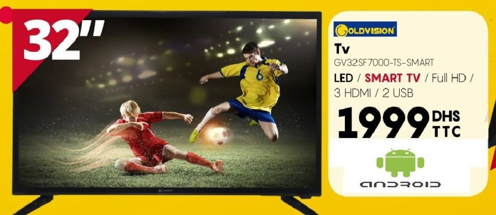 Promo Abroun Electro Smart TV GOLDVISION 32° Full HD 1999Dhs