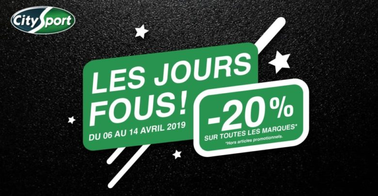 Les Jours Fous City Sport 20% de remise jusqu'au 14 Avril 2019