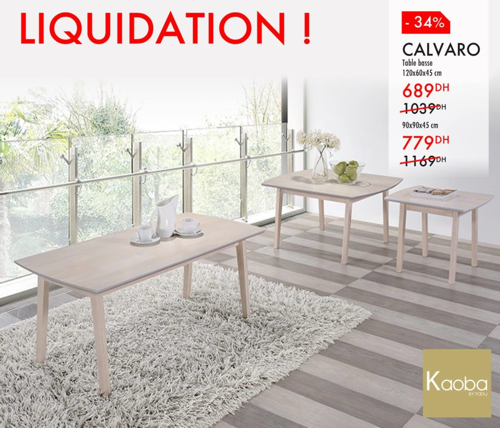 Liquidation Kaoba Ameublement Table basse CALVARO à partir de 689Dhs