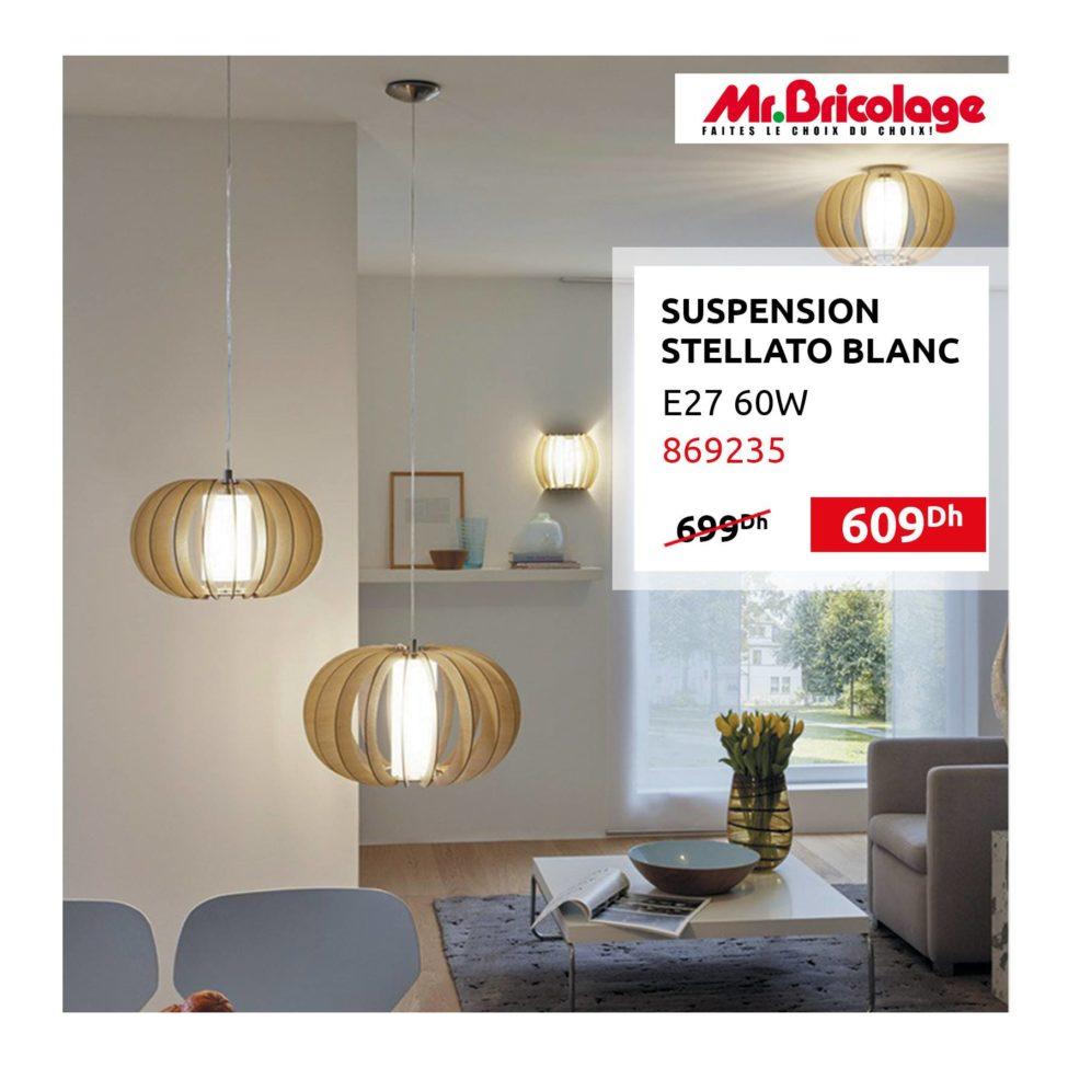 Promo Mr Bricolage Maroc Suspension STELLATO BLANC 609Dhs au lieu de 699Dhs