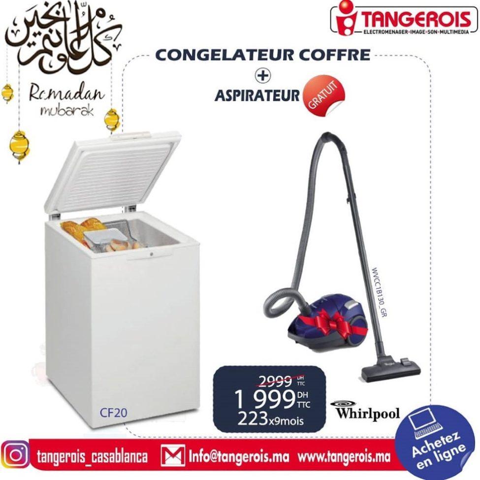 Promo Tangerois Electro Congélateur coffre + Aspirateur Whirlpool 1999Dhs au lieu de 2999Dhs