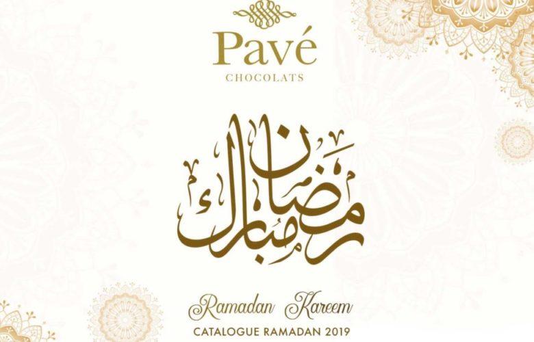 Catalogue Pavé Choclats رمضان مبارك Ramadan 2019