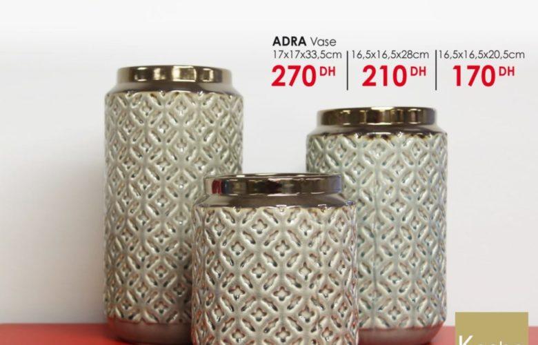 Nouvelle Collection KAOBA Ameublement sur les vase ADRA à partir de 170Dhs