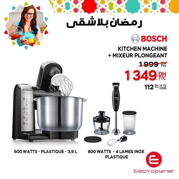 Promo Electroplanet Kitchen Machine + Mixeur plongeant BOSCH 1349Dhs au lieu de 1999Dhs