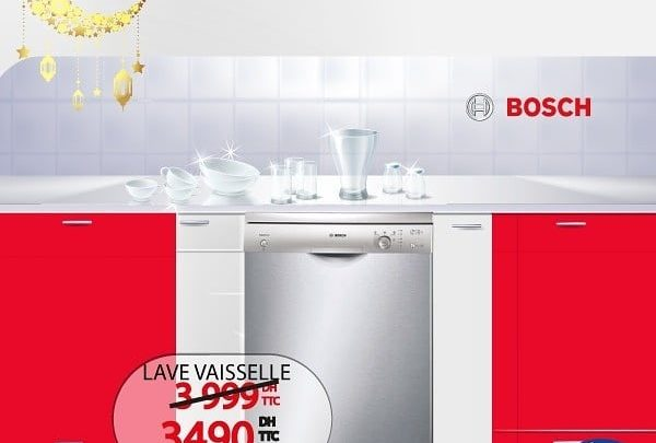 Soldes Ramadan Tangerois Lave-Vaisselle Bosch 3490Dhs au lieu de 3999Dhs