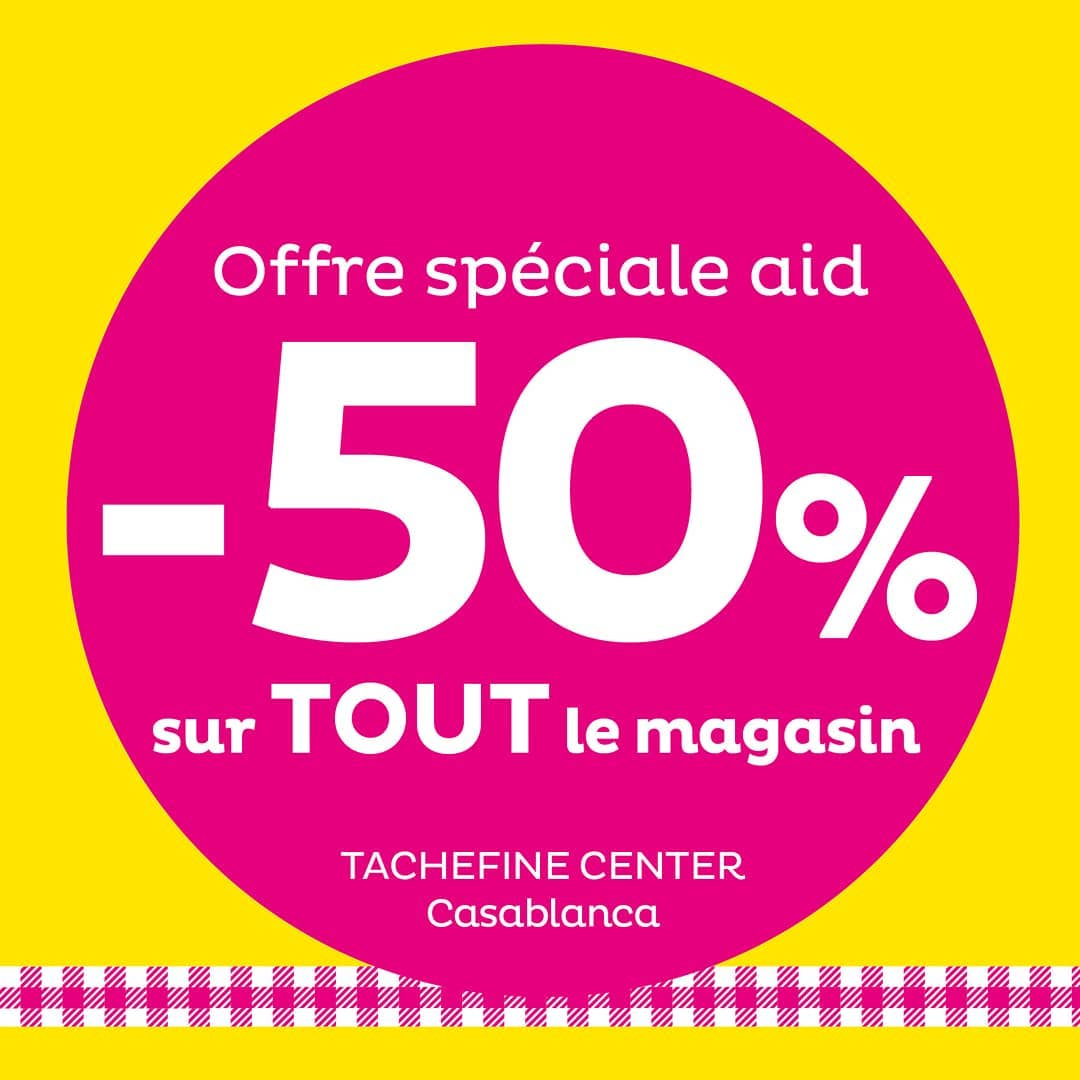 Offre Spéciale AID chez Tati Maroc -50% tous le magasin Tachefine Center Casablanca