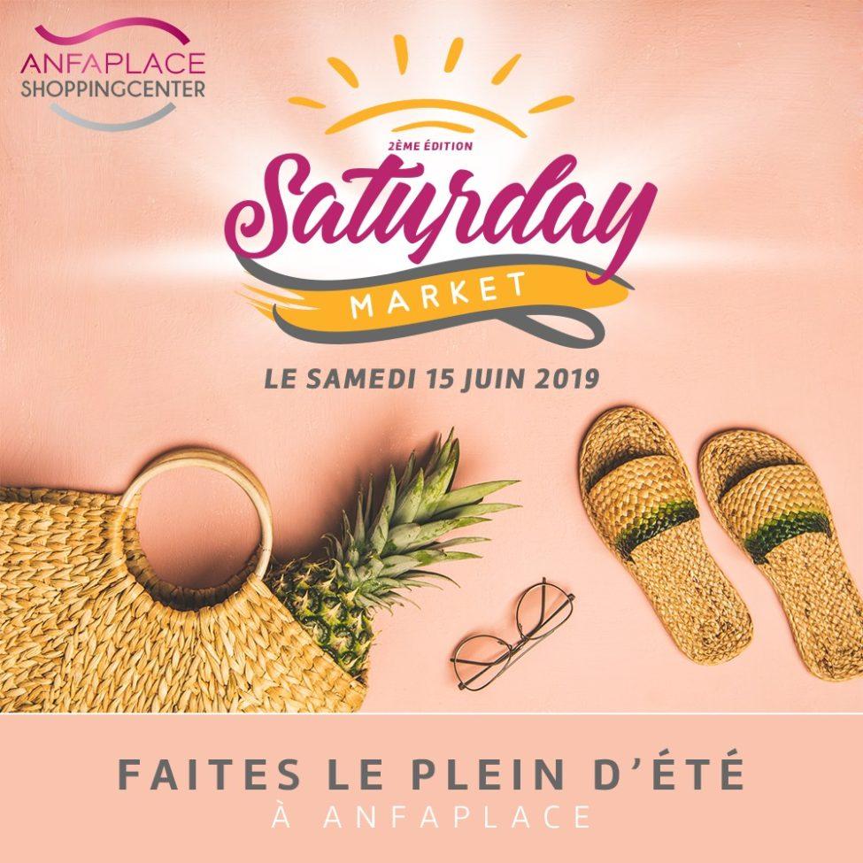 Deuxième édition Saturday Market by Anfaplace le Samedi 15 Juin