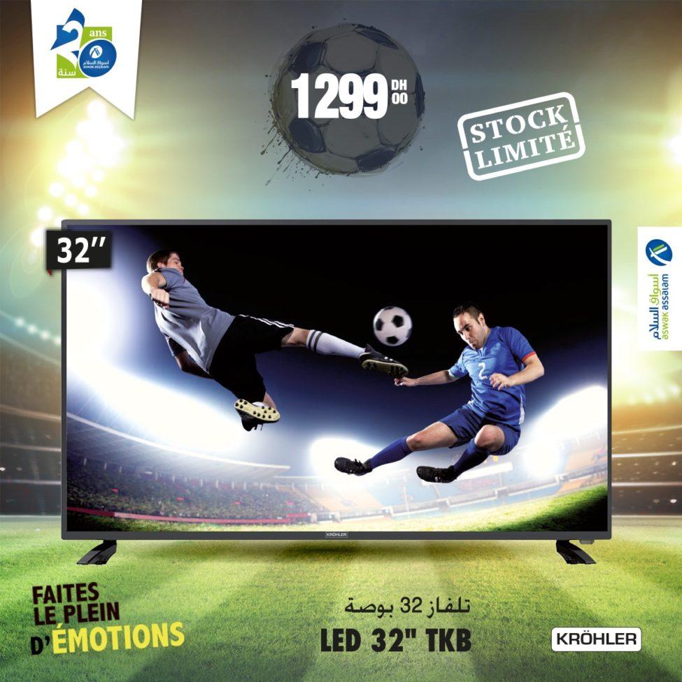Offre limitée Aswak Assalam TV LED 32° KROHLER 1299Dhs