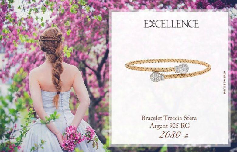 Lookbook Excellence Maroc Collection Bracelet Excellence du 16 au 27 Août 2019