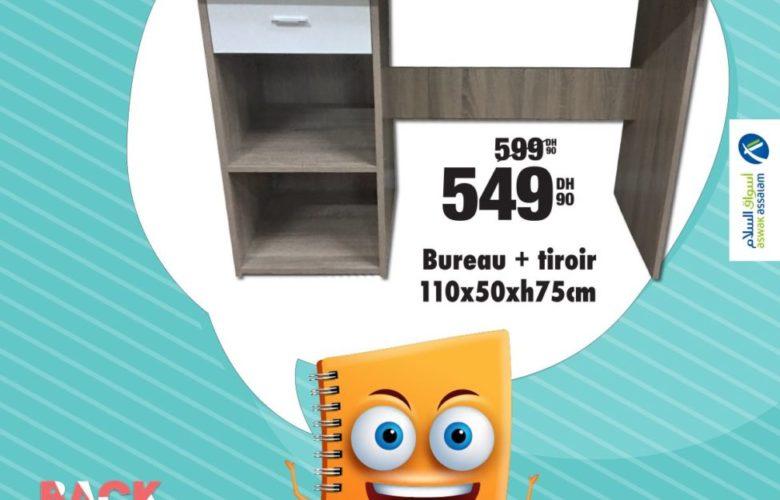 Soldes Aswak Assalam Bureau + tiroir 549Dhs au lieu de 599Dhs