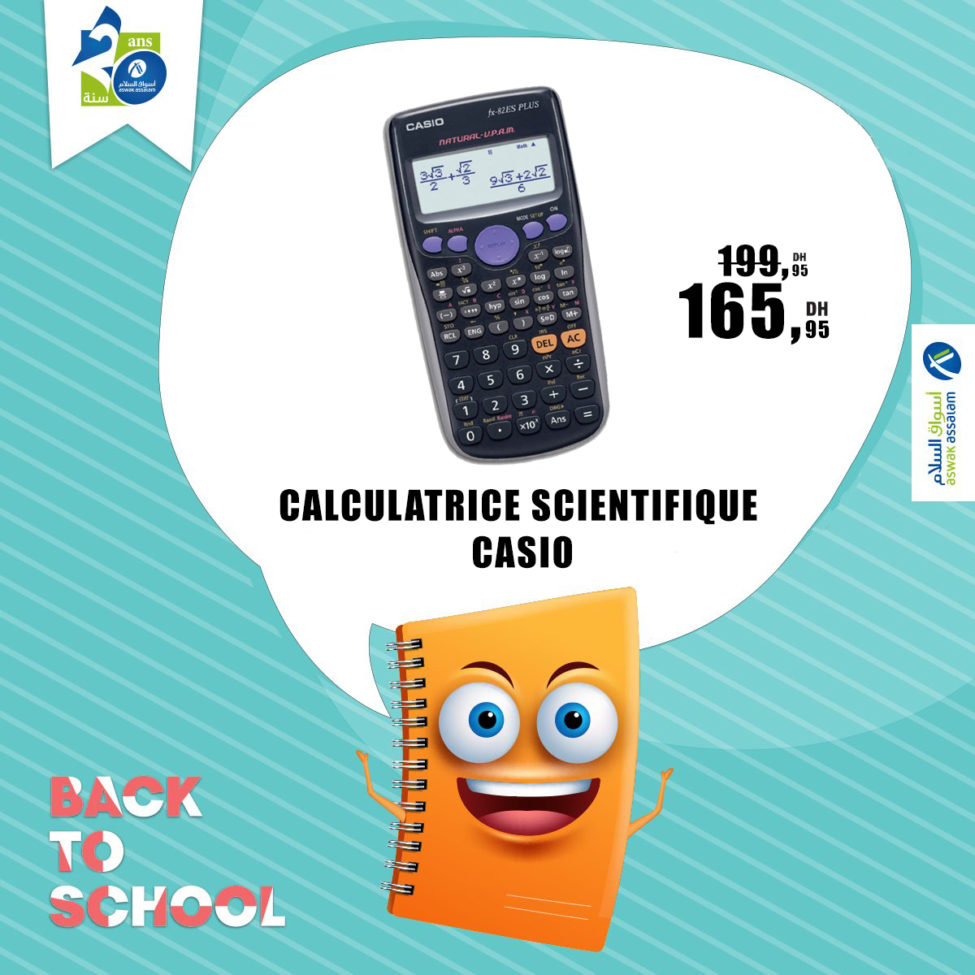 Soldes Aswak Assalam CALCULATRICE SCIENTIFIQUE CASIO 165Dhs au lieu de 199Dhs