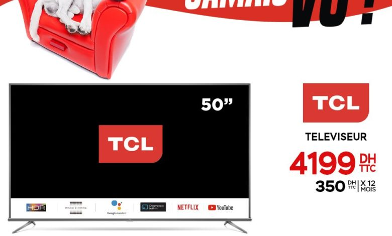 Photo of Offre Spéciale Electroplanet Smart TV TCL 50° 4K Android 4199Dhs