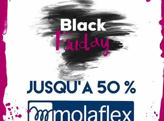Black Friday Molaflex à RYADSQUAR Jusqu'à 50 % de remise jusqu'au 1er Décembre 2019