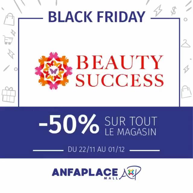 Black Friday BEAUTY SUCCESS à ANFAPLACE -50% sur tout le magasin Jusqu'au 1 Décembre 2019