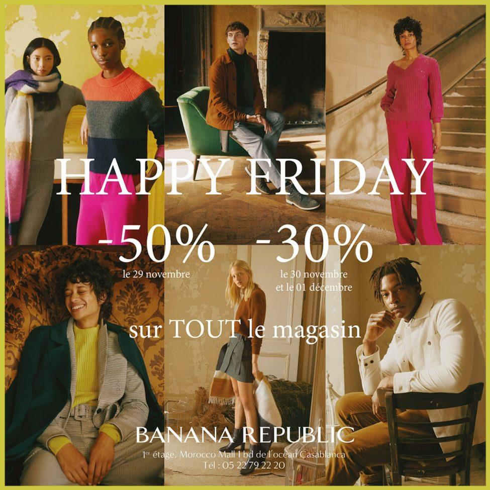 Happy Friday Banana Republic Maroc -50% le 29 -30% le samedi et dimanche