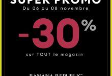 Super Promo Banana Republic Maroc -30% sur TOUT le magasin Jusqu'au 8 Novembre 2019