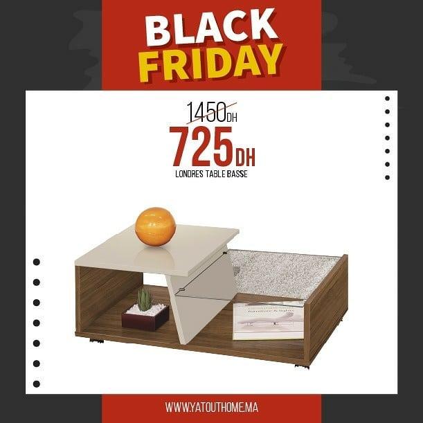 Black Friday Yatout Home Table basse LONDRES 725Dhs au lieu de 1450Dhs