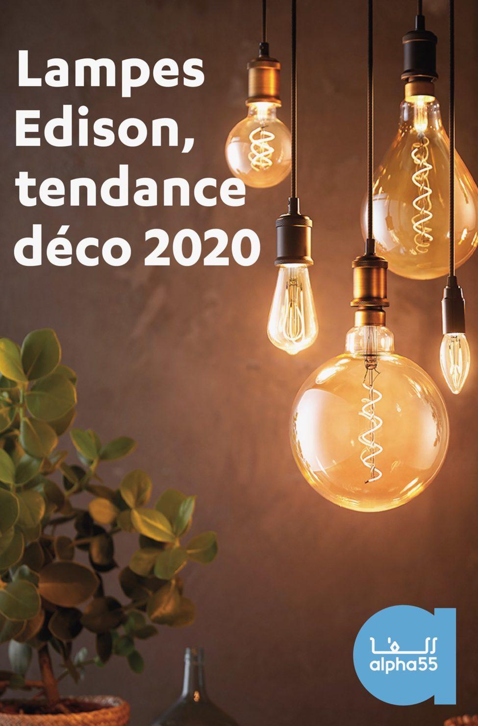 Nouveau et Tendance chez Alpha 55 Large collection des lampes EDISON