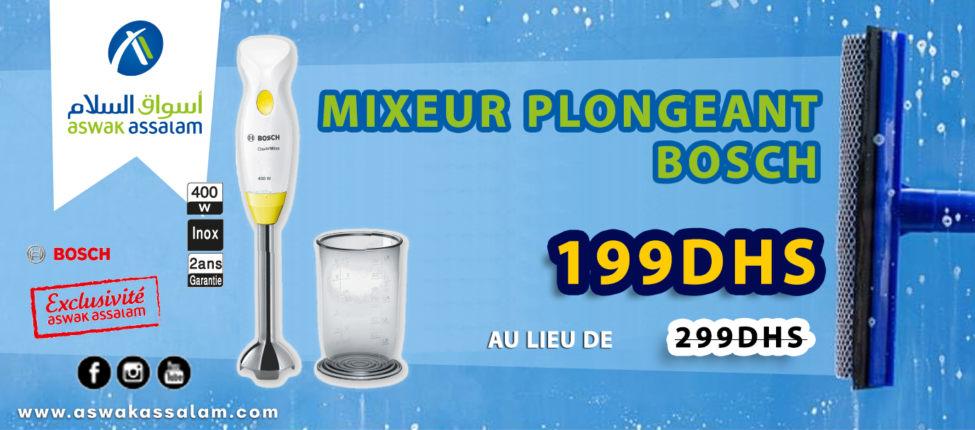 Promo Aswak Assalam MIXEUR PLONGEANT Bosch 199Dhs au lieu de 299Dhs