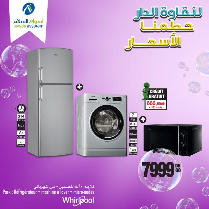 Soldes Aswak Assalam Pack Whirlpool Réfrigérateur + Machine à laver + Micro-ondes à 7999Dhs
