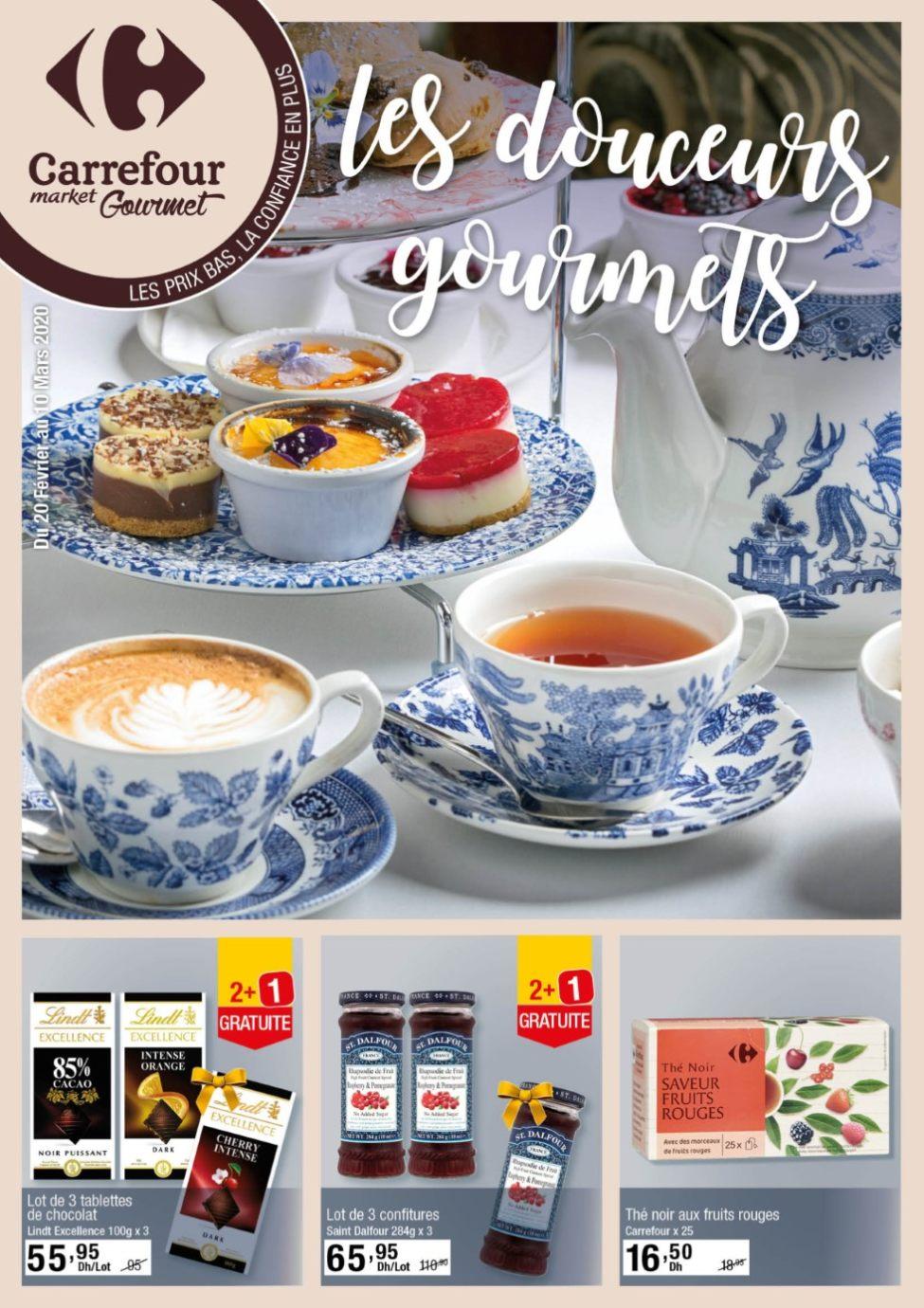 Catalogue Carrefour Gourmet Maroc Les douceurs Gourmets du 20 Février au 10 Mars 2020