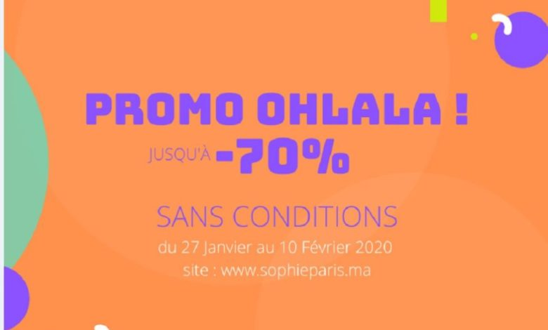 Photo of Promo OHLALA Sophie Paris Maroc sans conditions Jusqu'au -70% de remise