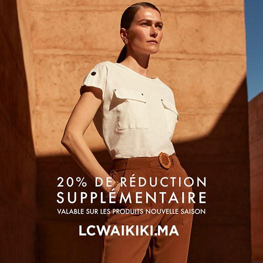 Offre Spéciale en ligne chez LC Waikiki Maroc -20% sur la Nouvelle Saison