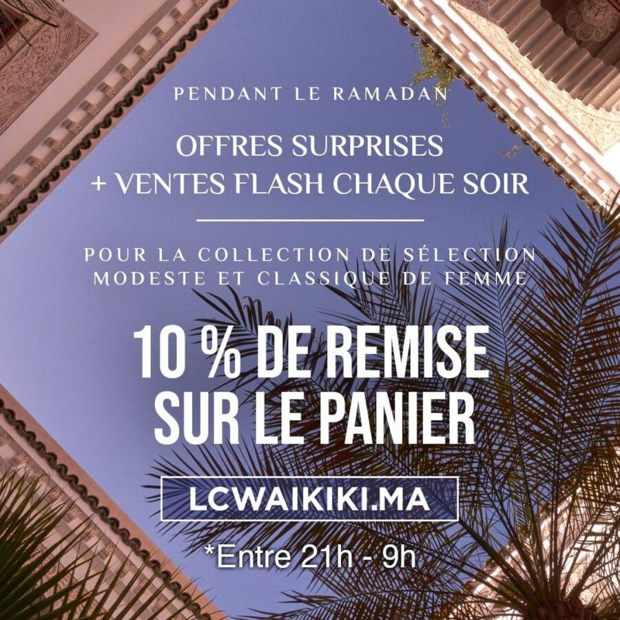 Offres Surprises LC Waikiki Maroc 10% de remise entre 21h et 9h pendant le Ramadan