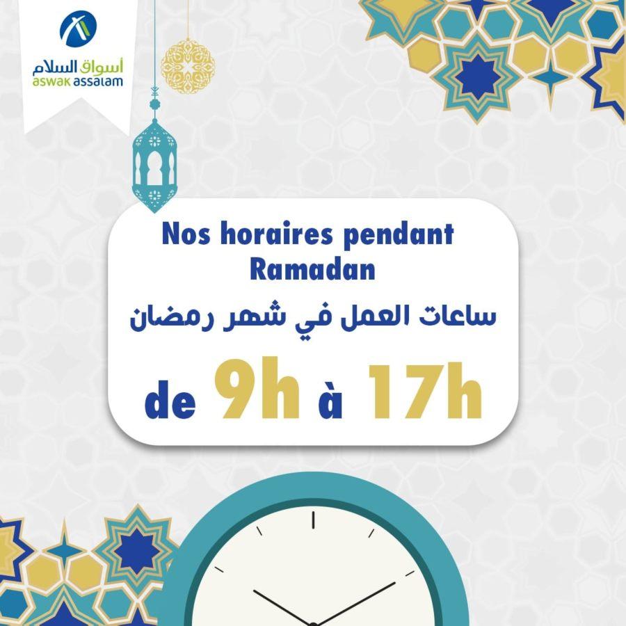 Horaire d'ouverture fermeture des supermarchés Aswak Assalam pendant le Ramadan