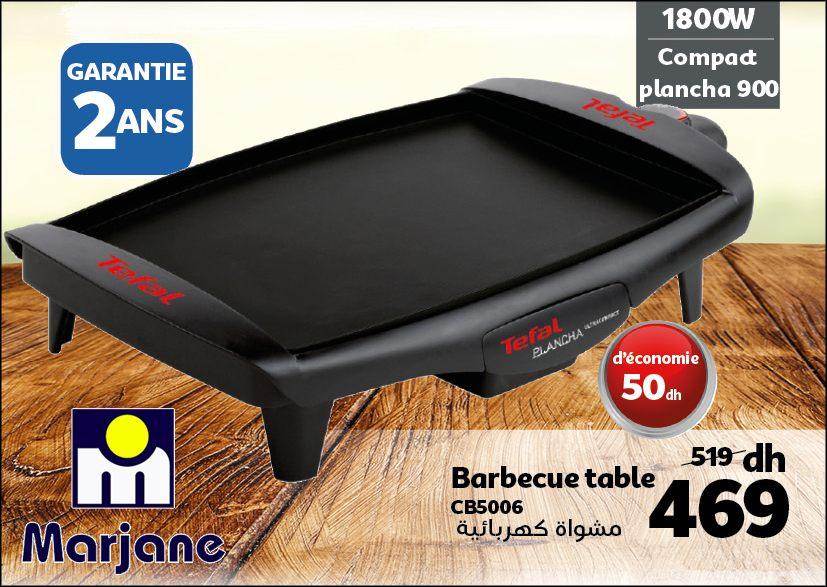 Soldes chez Marjane Barbecue table TEFAL 469Dhs au lieu de 519Dhs