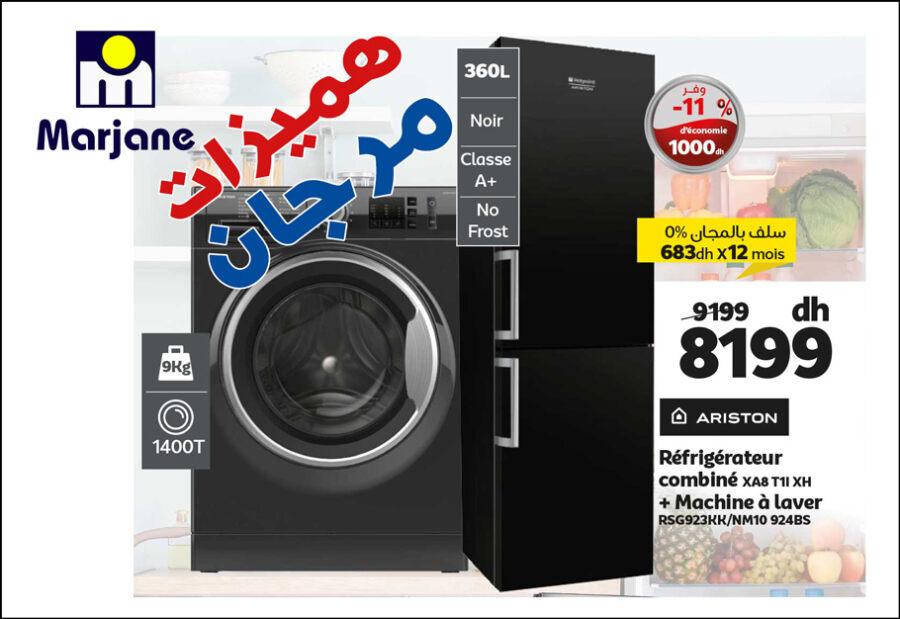 Soldes Marjane Réfrigérateur + Lave-linge ARISTON 8199Dhs au lieu de 9199Dhs