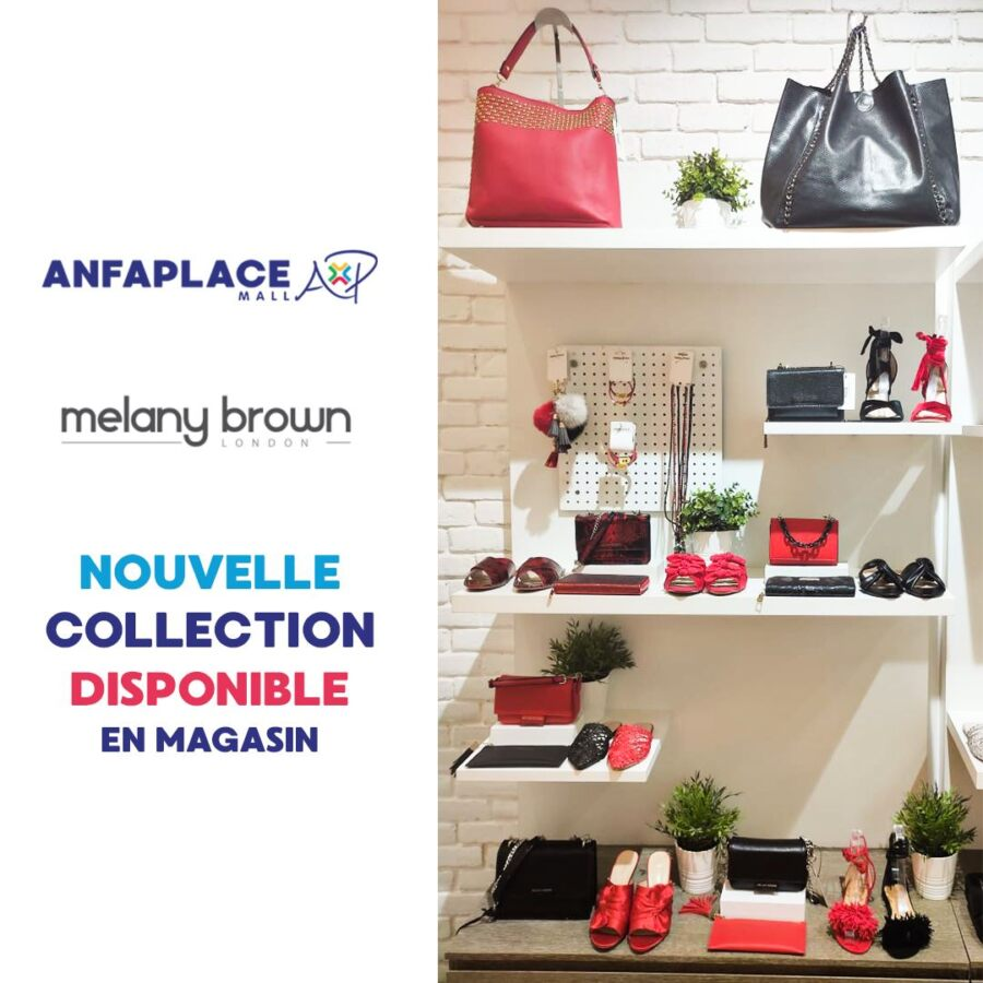 Nouvelle collection chez Melany Brown Maroc à Anfaplace Mall