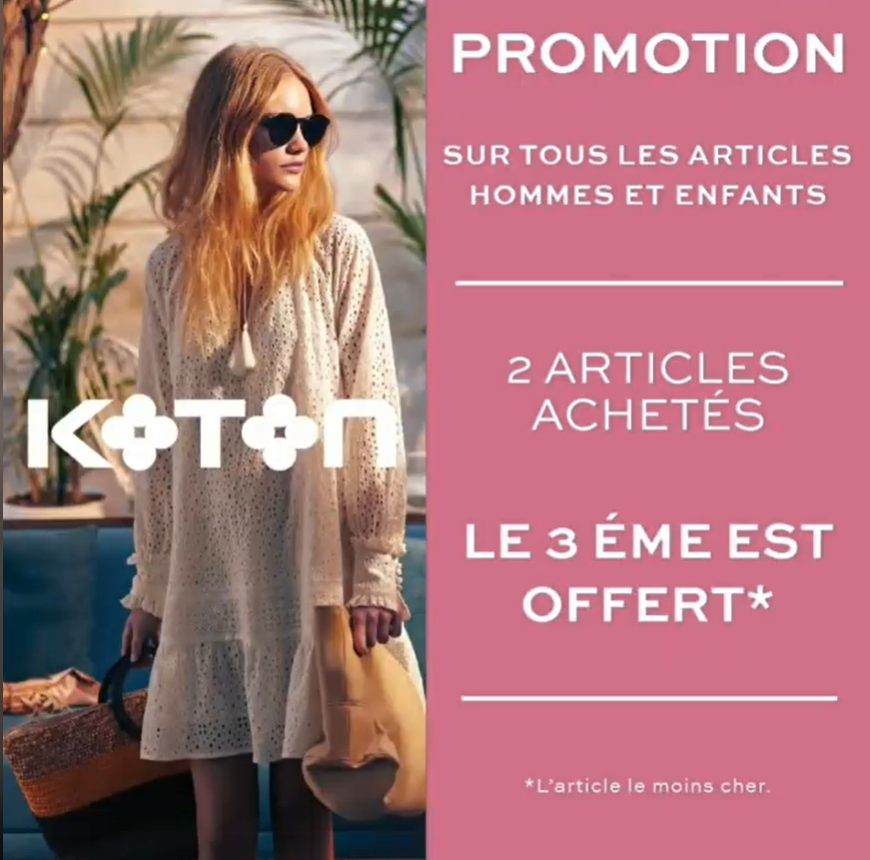 Summer Sale Chez Koton Maroc 2 articles achetés le 3ème Offert