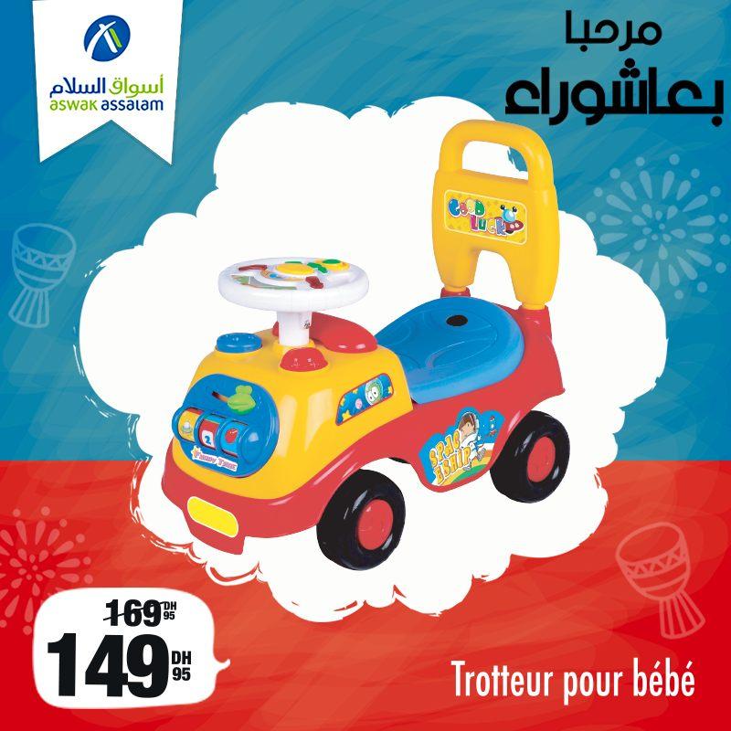 Promo Achoura chez Aswak Assalam Trotteur pour bébé 149Dhs au lieu de 169Dhs
