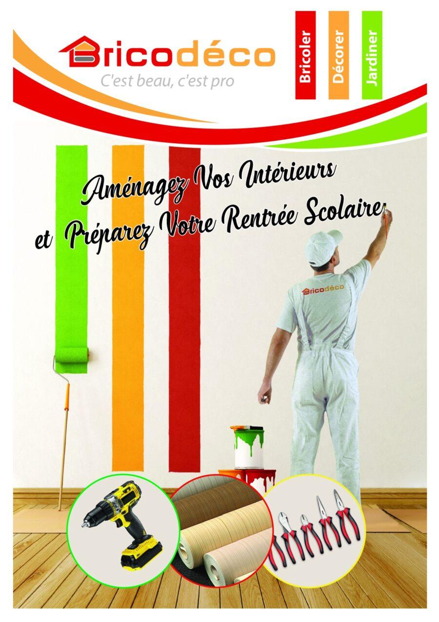Catalogue Bricodeco Spécial aménagement et rentrée scolaire du 22 Août au 27 Septembre 2020